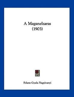 A Maganelzaras (1903)