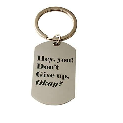Stainless Steel Key Chain for Womens Dog Tag Engraving Hey You! Don't Give Up, Okay? Keychain Inspirational Quote Silver