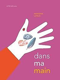 Dans ma main par Amandine Laprun