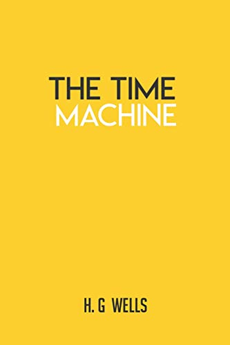 The Time Machine: HG Wells Books H G Paperback