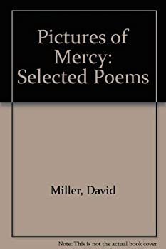 Pictures Of Mercy: Selected Poems