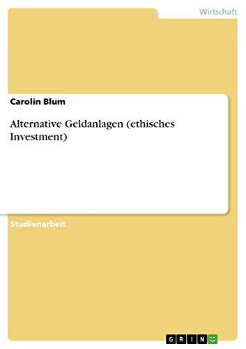 Alternative Geldanlagen (ethisches Investment)