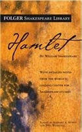 The tragedy of Hamlet: Prince of Denmark (Folger Shakespeare Library)