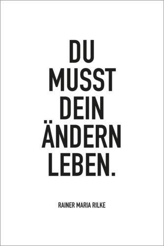 Posterlounge Holzbild 60 x 90 cm: Du musst Dein Ändern Leben (Rilke) von Amy and Kurt