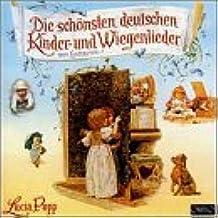 German Children's Songs & Lullabies (Die Schonsten Deutschen Kinder-und Wiegenlieder)