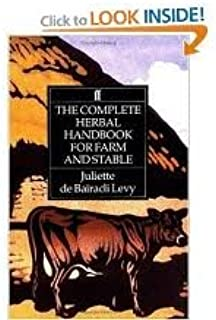 The Complete Herbal Handbook for Farm and Stable 4th (fourth) edition Text Only
