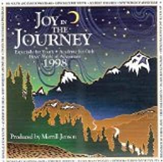Joy in the Journey: Especially for Youth, Academy for Girls, Boys' World of Adventure (1998)