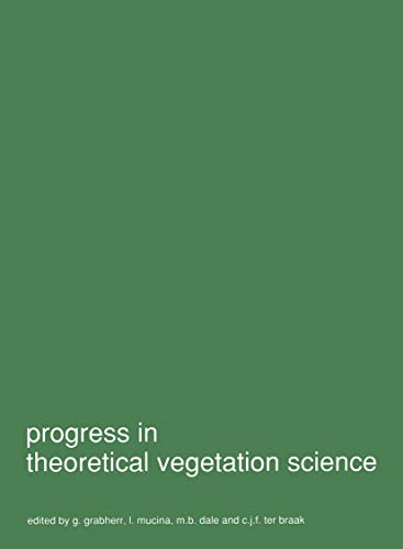 Progress in Theoretical Vegetation Science: Symposium Proceedings (Advances in Vegetation Science (11), Band 11)