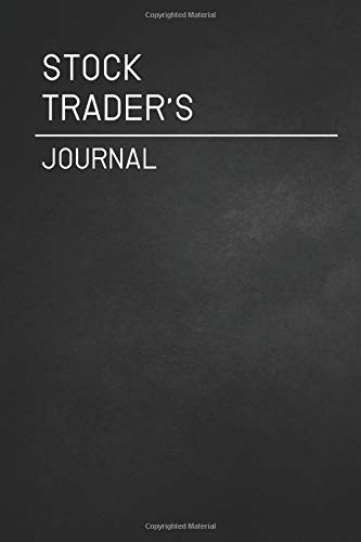 The Stock Trader's Journal / daily Transaction log journal:  for planning, recording and writing your trading strategy