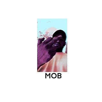 MOB (F*** 'EM)
