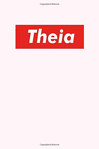 Theia: Composition Notebook Gift, Theia name gifts, Personalized Journal Gift for Theia, Gift Idea for Theia, 120 Pages