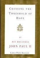 Crossing the Threshold of Hope (Random House Large Print)