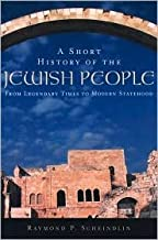 A Short History of the Jewish People Publisher: Oxford University Press, USA