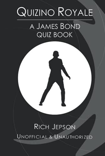 Quizino Royale: A James Bond Quiz Book