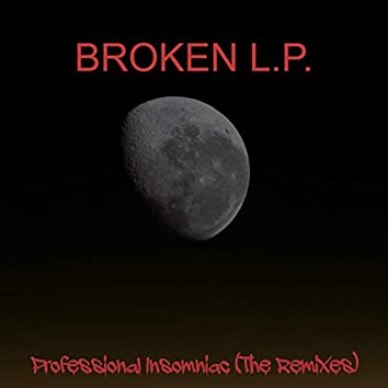 Professional Insomniac (The Remixes)