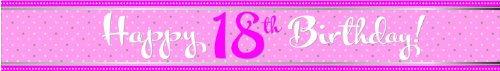 Perfectly Pink Foil Banner Happy 18th Birthday