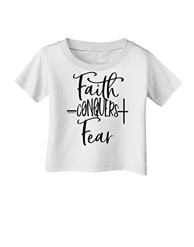 TOOLOUD Faith Conquers Fear Coronavirus Covid 19 Infant T-Shirt White 12Months