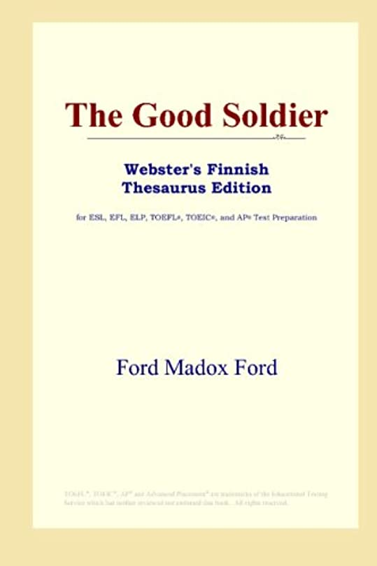 The Good Soldier (Webster's Finnish Thesaurus Edition)