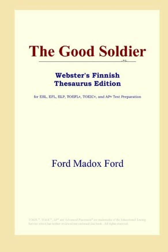 記念日事ログThe Good Soldier (Webster's Finnish Thesaurus Edition)