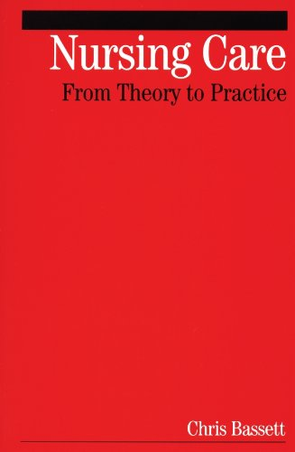 Nursing Care: From Theory to Practice (English Edition)