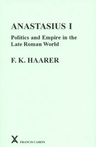Compare Textbook Prices for Anastasius I: Politics And Empire in the Late Roman World Arca, Classical and Medieval Texts, Papers and Monographs  ISBN 9780905205434 by Fiona K. Haarer