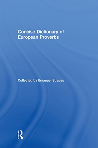 Concise Dictionary of European Proverbs (English Edition)