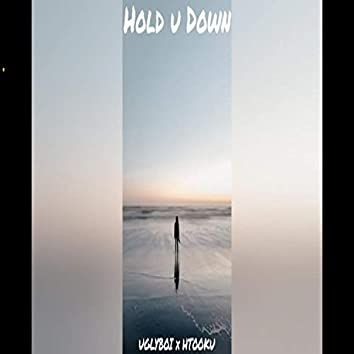 Hold You Down (feat. Uglyboi)