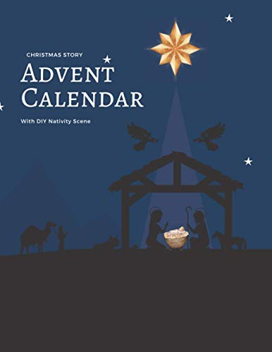 Christmas Story Advent Calendar With DIY Nativity Scene: 24 Day Countdown Until Christmas Activities for Families