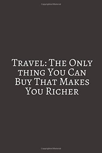 Travel: The Only Thing: A travel journal to write down your experiences, to sketch and scribble impressions, to scapbook your adventures and collect...