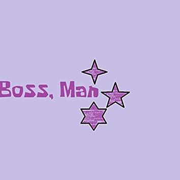 Boss, Man