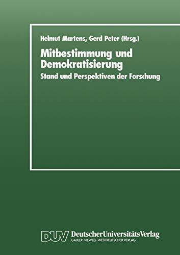 Mitbestimmung und Demokratisierung: Stand und Perspektiven der Forschung
