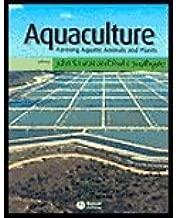 Aquaculture - Farming Aquatic Animals & Plants (03) by Lucas, John S [Paperback (2003)]