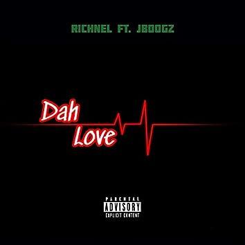 Dah Love (feat. Jboogz)