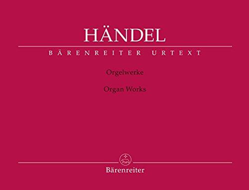 SAEMTLICHE ORGELWERKE - arrangiert für Orgel [Noten/Sheetmusic] Komponist : Haendel Georg Friedrich