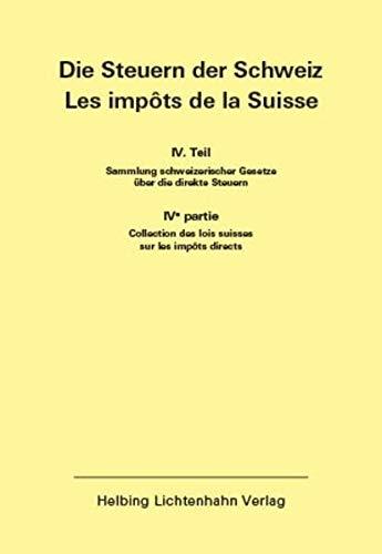 Die Steuern der Schweiz: Teil IV EL 177 (Die Steuern der Schweiz: Teil IV: Sammlung schweizerischer Gesetze über die direkten Steuern)