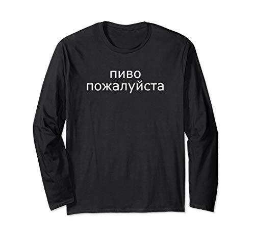 (Ein) Bier bitte auf Russisch Russland Bier Langarmshirt