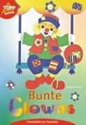 Bunte Clowns: Fensterbilder aus Tonkarton