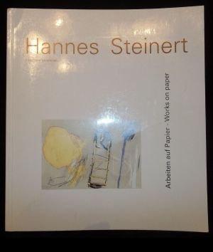 Hannes Steinert. Arbeiten auf Papier - Works on paper. Ausstellung vom 7. Mai bis 16. Juni 1990