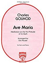 Ave Maria : Meditation On The First Prelude Of J.S. Bach - Charles F. Gounod - Eric Hauser - Carl Fischer - Horn, Piano - Horn with Piano - W1573