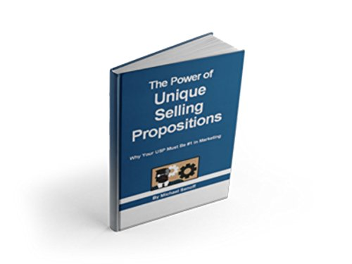 The Power of Unique Selling Propositions: Why Your USP Must Be Number One in Marketing (English Edition)