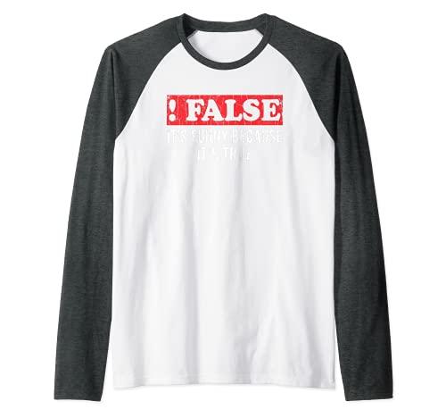 Falso Porque Verdadero Divertido Tcnico De TI Programador Grfico Camiseta Manga Raglan