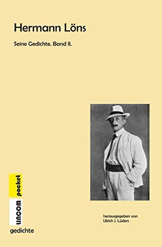 Hermann Löns. Seine Gedichte. Band II.