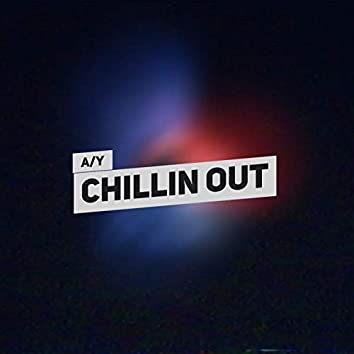Chillin' Out