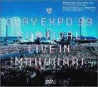EXPO '99 SURVIVAL LIVE IN MAKUHARI DVD