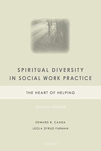 Spiritual Diversity in Social Work Practice: The Heart of Helping