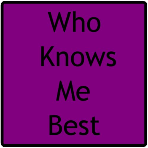 Who Knows Me Best: BFF Quiz