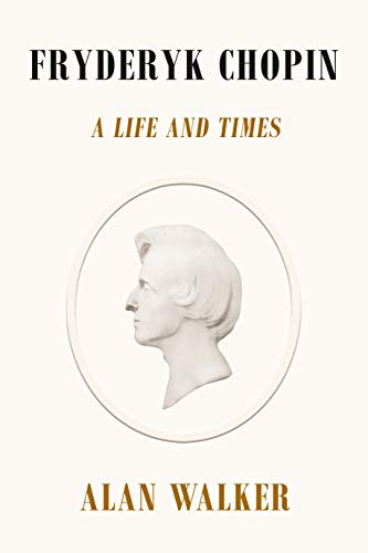 Image of Fryderyk Chopin: A Life and Times