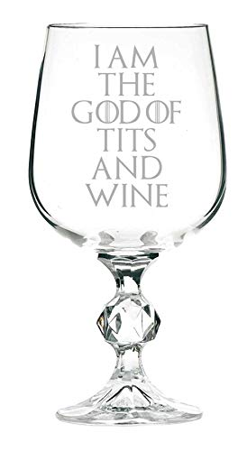 """I Am The God Of Tits And Wine"" (englischer Aufdruck), Game Of Thrones inspiriertes Weinglas, 325 ml"