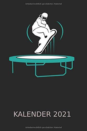 Trickbonen – Snowboard Trampolin Kalender 2021: Trickboning Geschenkidee | Kalender 2021