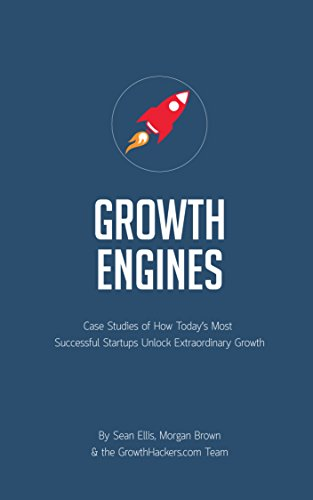 Download Startup Growth Engines: Case Studies of How Today's Most Successful Startups Unlock Extraordinary Growth (English Edition) B00LA95B68